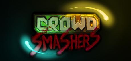 Crowd Smashers